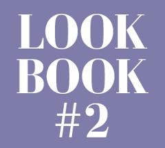 Look Book #2