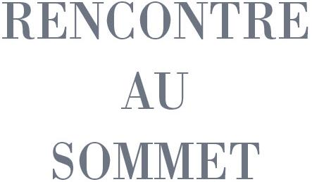 Rencontre au sommet english translation
